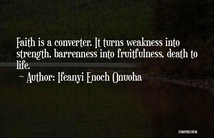 Death Motivational Quotes By Ifeanyi Enoch Onuoha