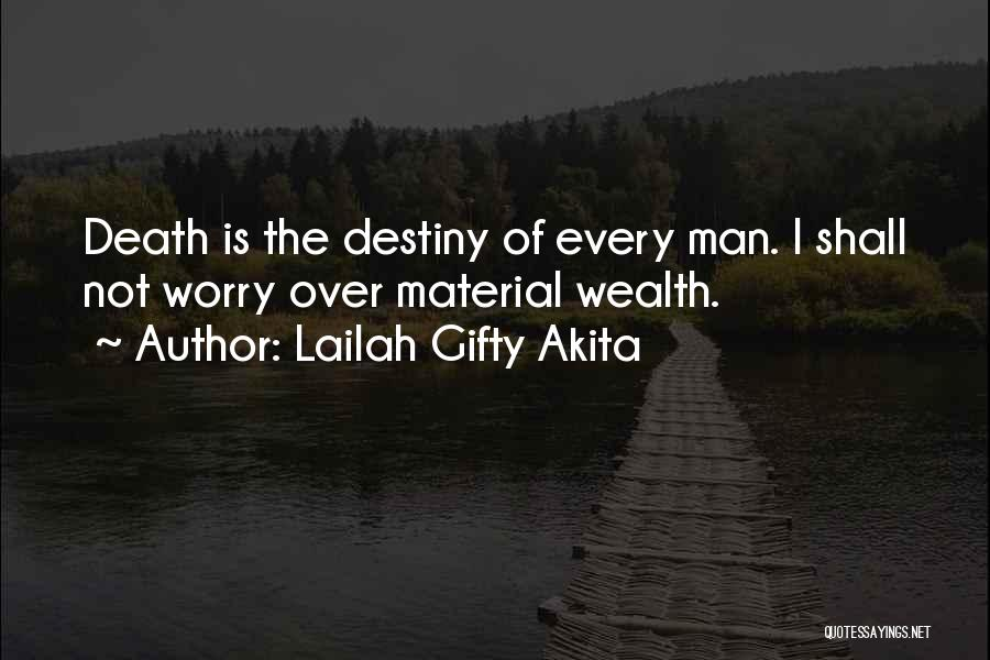 Death Motivational Quotes By Lailah Gifty Akita