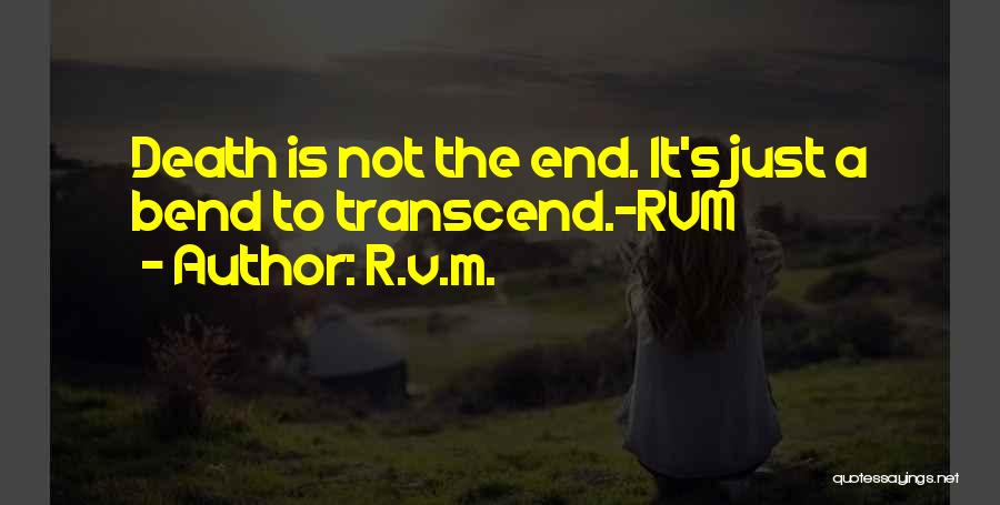 Death Motivational Quotes By R.v.m.