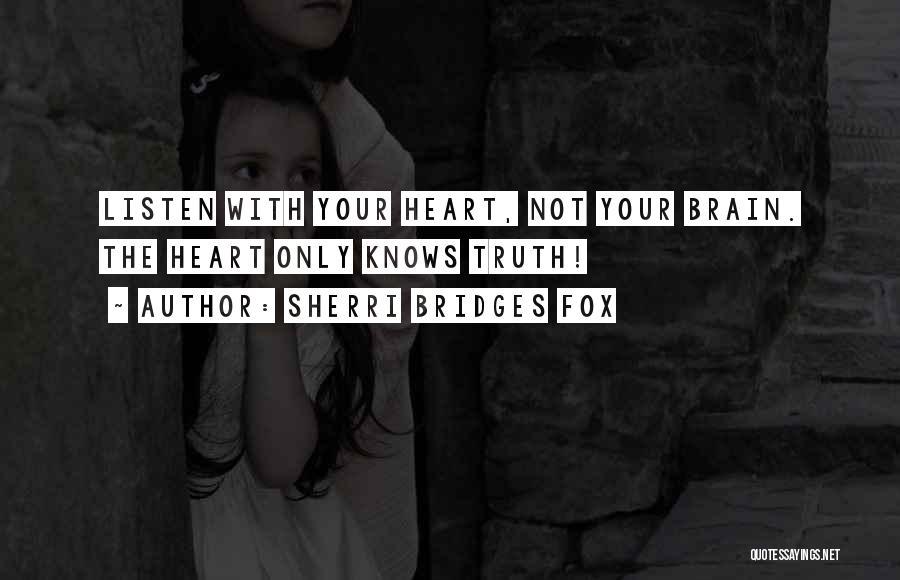Death Motivational Quotes By Sherri Bridges Fox