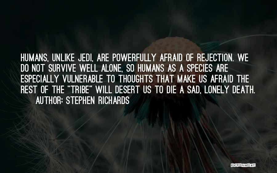 Death Motivational Quotes By Stephen Richards
