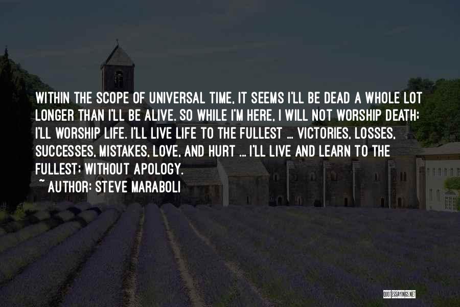 Death Motivational Quotes By Steve Maraboli