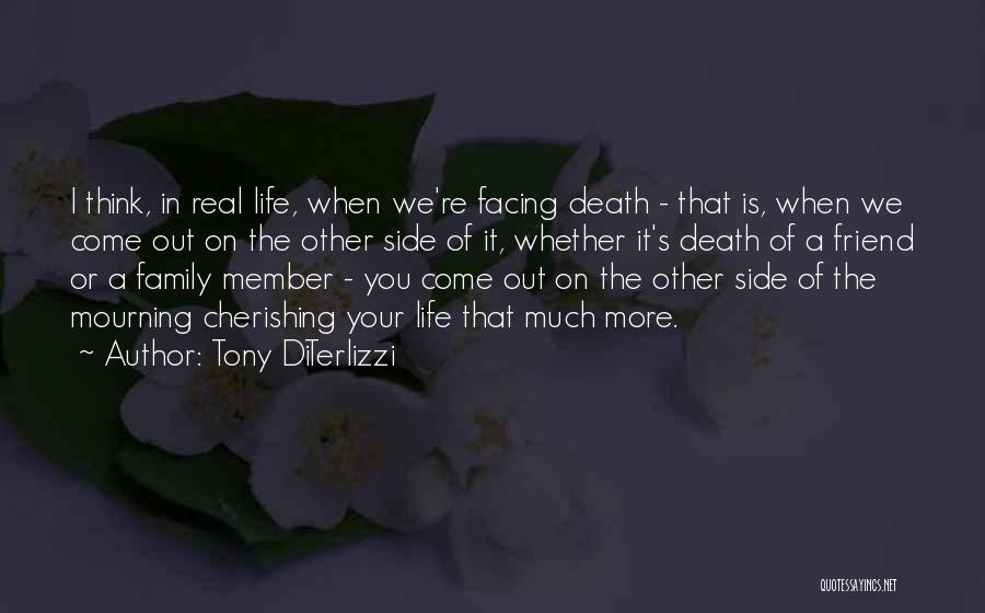 Top 1 Quotes & Sayings About Death Of A Friend\'s Family Member