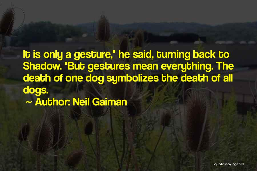 Top 78 Death Of My Dog Quotes & Sayings