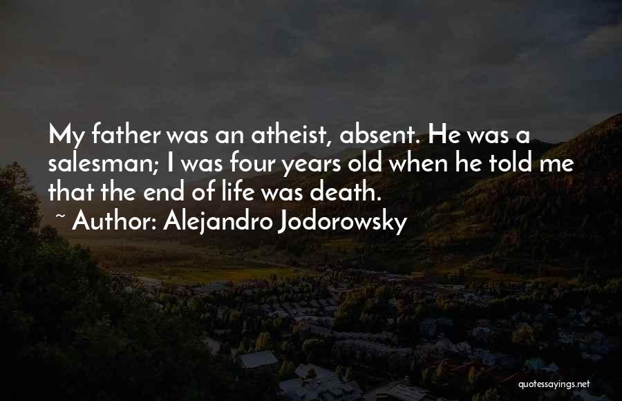 Death Of Salesman Quotes By Alejandro Jodorowsky