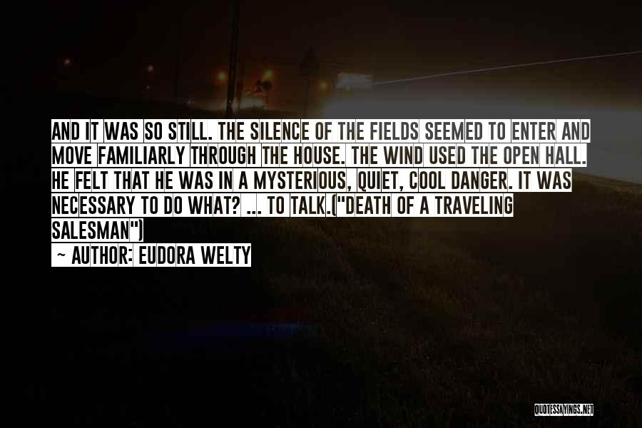 Death Of Salesman Quotes By Eudora Welty