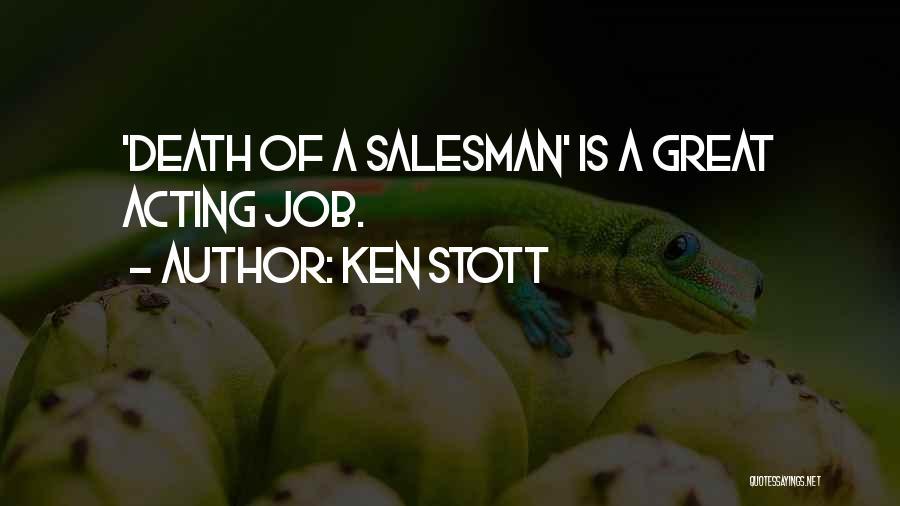 Death Of Salesman Quotes By Ken Stott