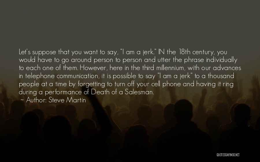 Death Of Salesman Quotes By Steve Martin