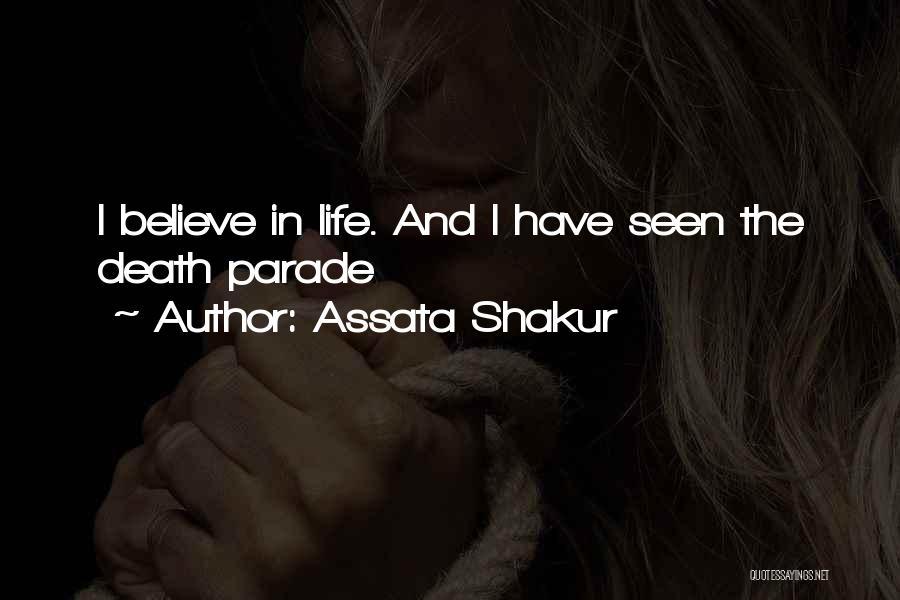Death Parade Quotes By Assata Shakur
