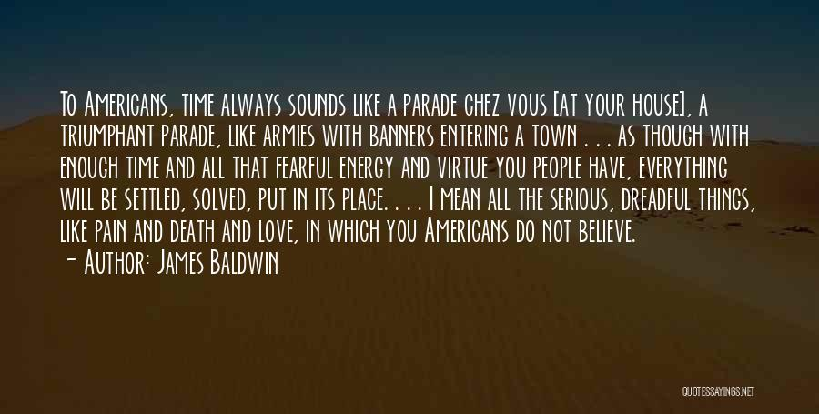 Death Parade Quotes By James Baldwin