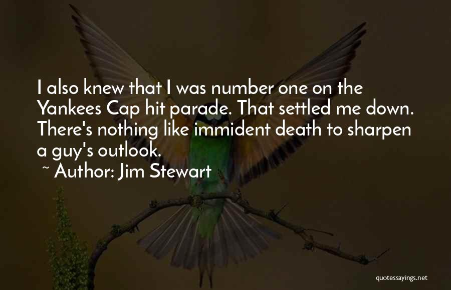Death Parade Quotes By Jim Stewart