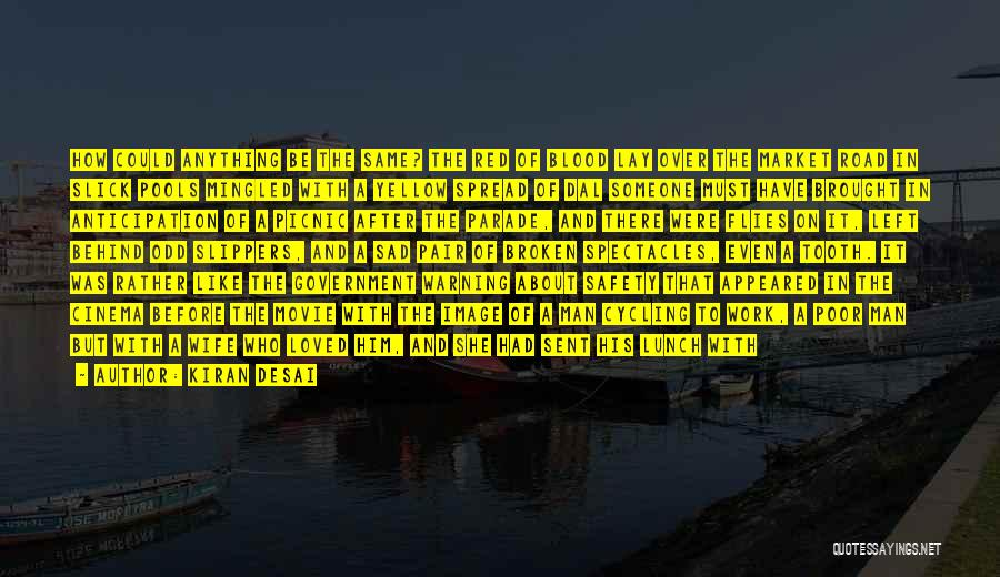 Death Parade Quotes By Kiran Desai