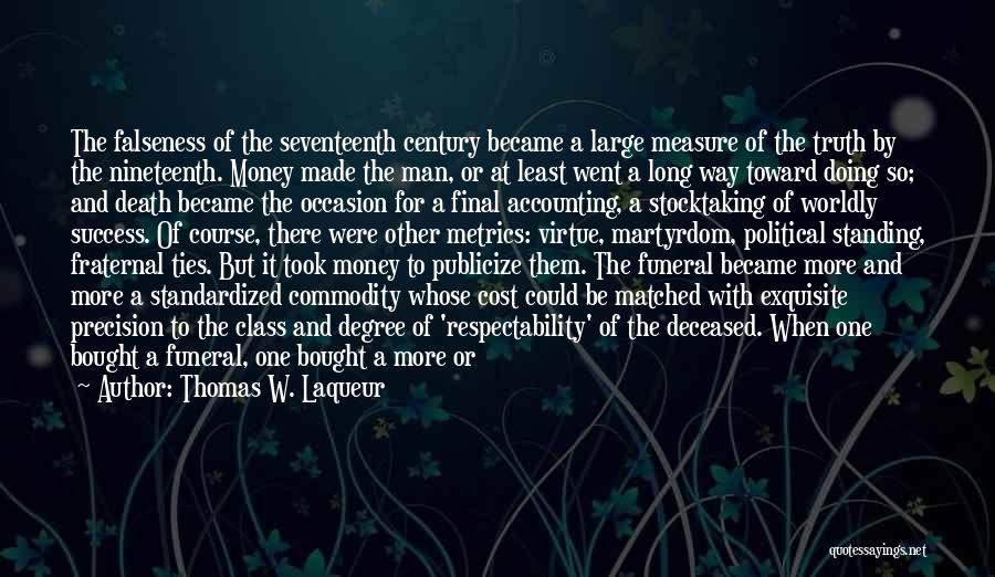 Death Parade Quotes By Thomas W. Laqueur