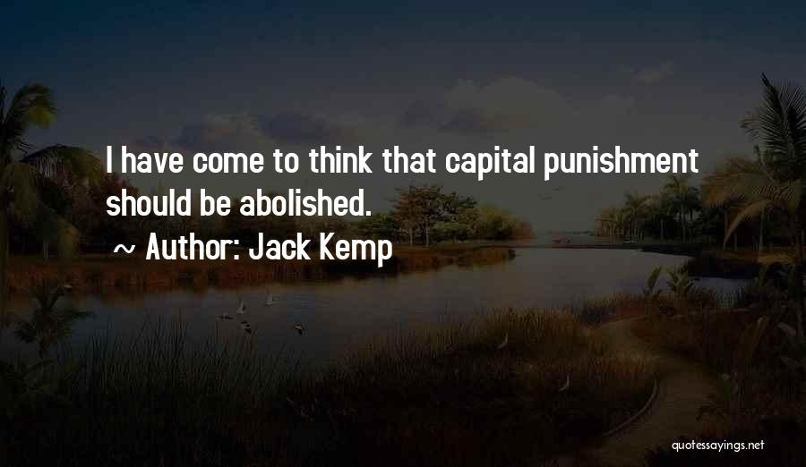 Death Penalty Abolished Quotes By Jack Kemp