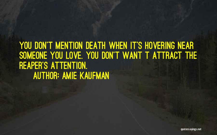Death Reaper Quotes By Amie Kaufman