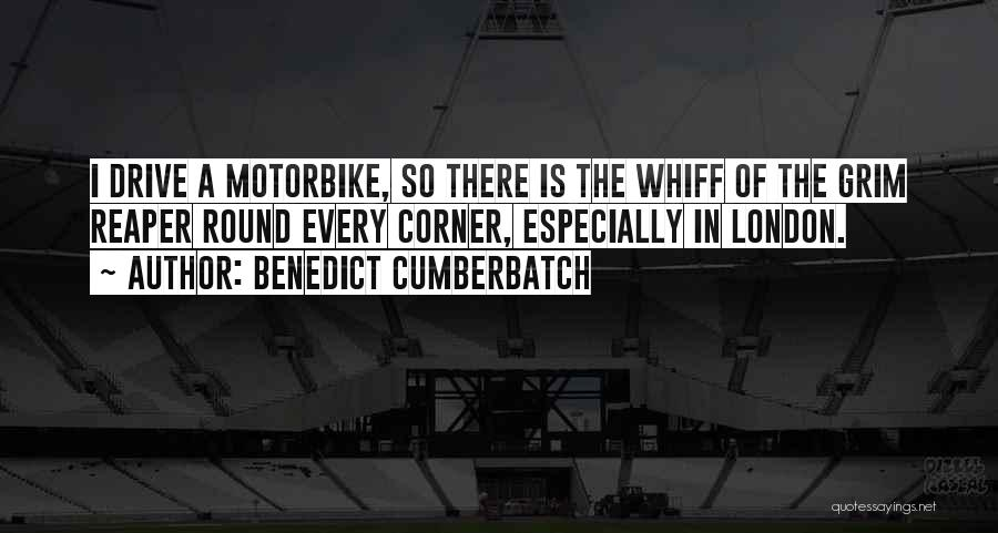 Death Reaper Quotes By Benedict Cumberbatch