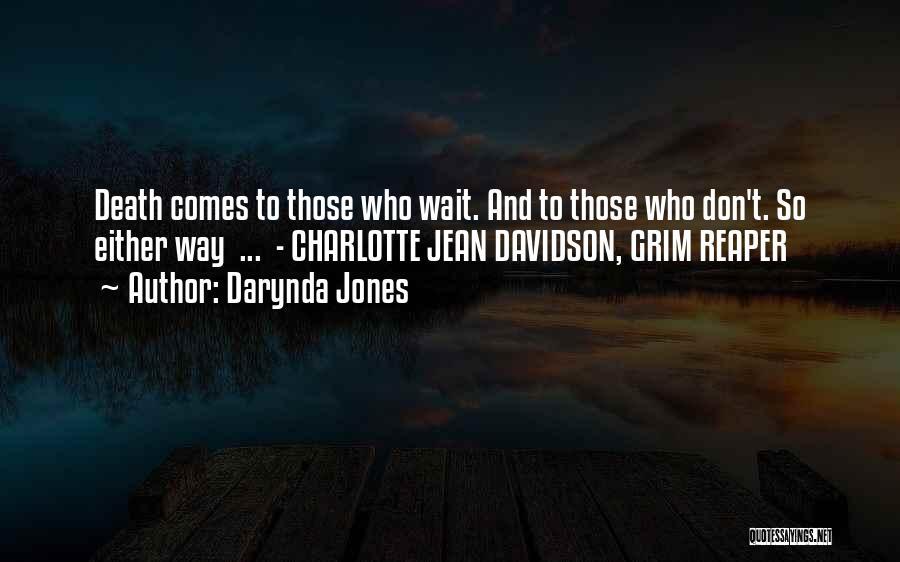 Death Reaper Quotes By Darynda Jones
