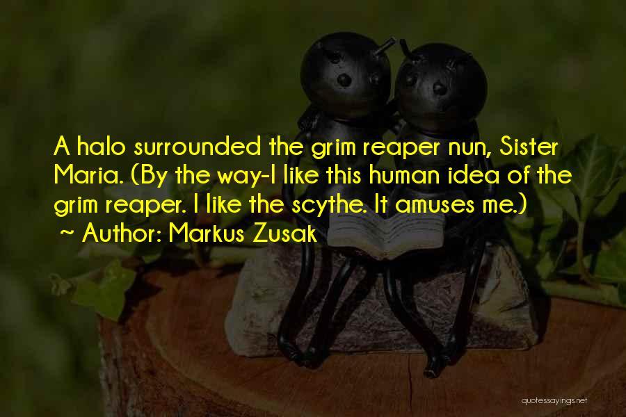 Death Reaper Quotes By Markus Zusak