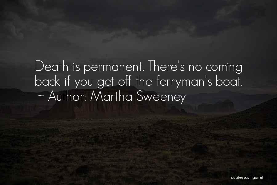 Death Reaper Quotes By Martha Sweeney