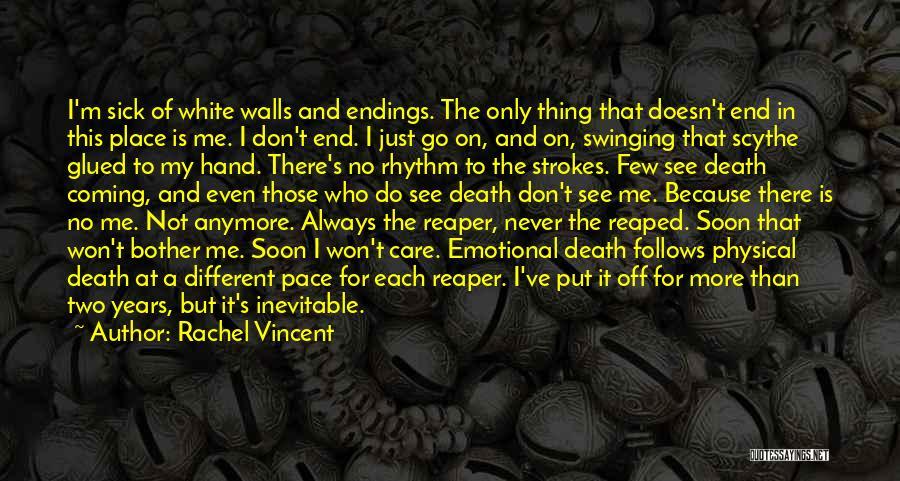 Death Reaper Quotes By Rachel Vincent