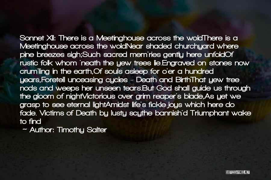 Death Reaper Quotes By Timothy Salter