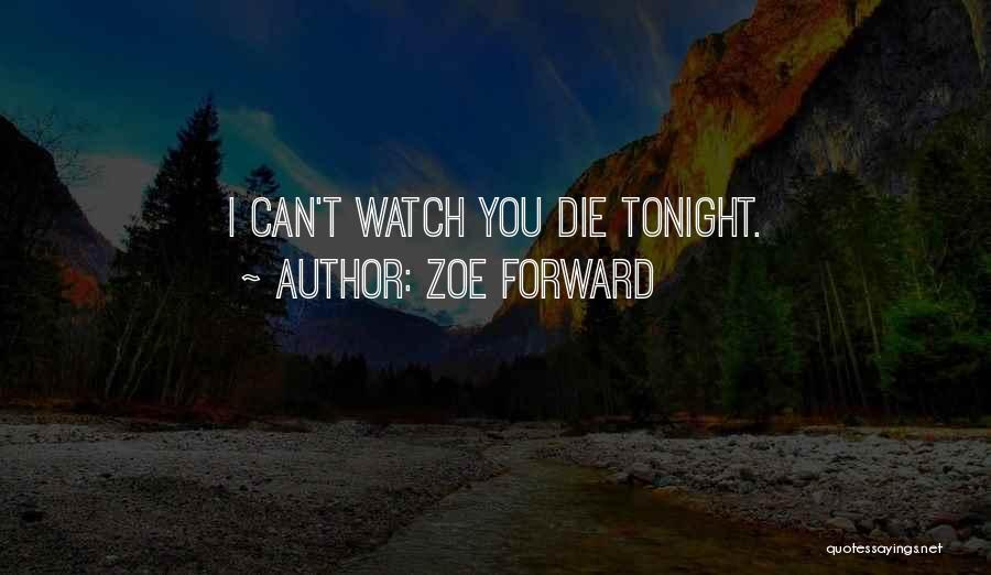 Death Reaper Quotes By Zoe Forward