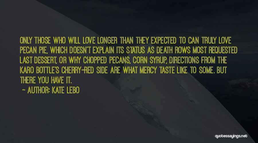 Death Row Last Quotes By Kate Lebo
