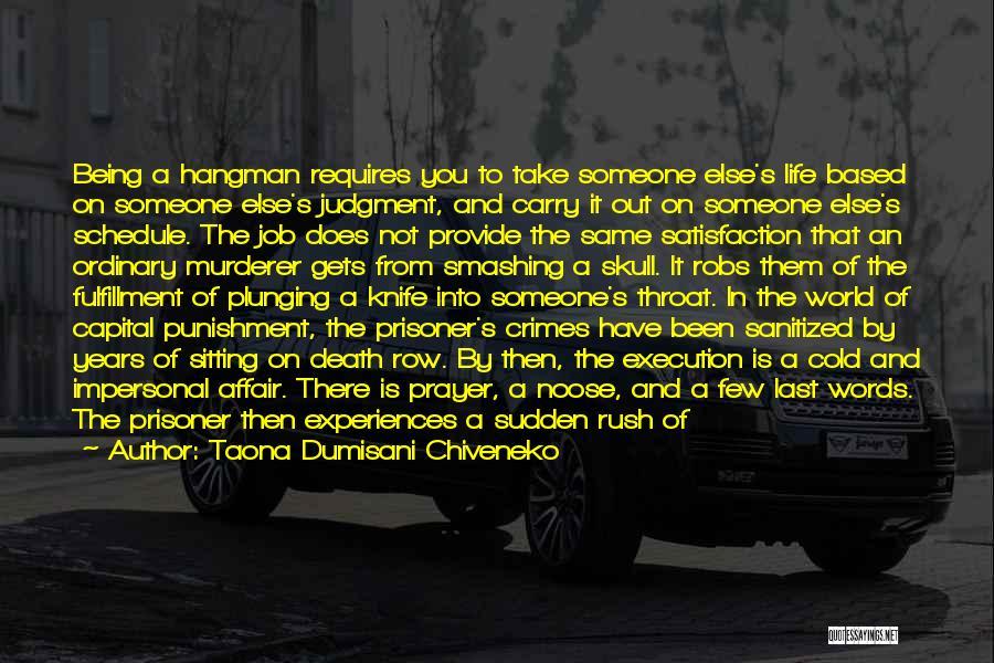 Death Row Last Quotes By Taona Dumisani Chiveneko