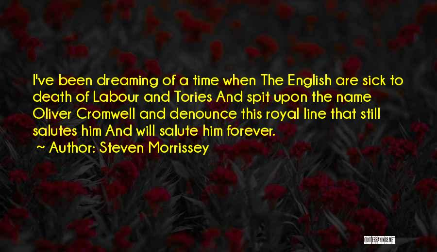 Death Salute Quotes By Steven Morrissey