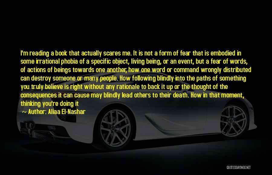 Death Scares Me Quotes By Aliaa El-Nashar