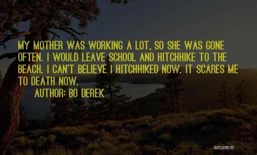 Death Scares Me Quotes By Bo Derek