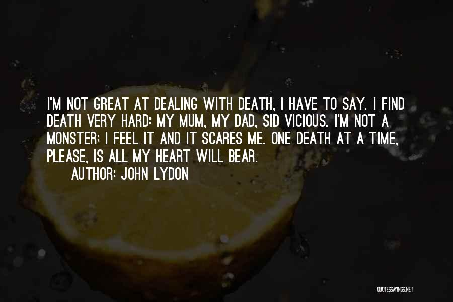 Death Scares Me Quotes By John Lydon