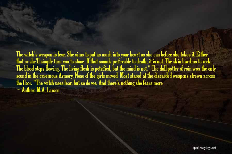 Death Scares Me Quotes By M.A. Larson