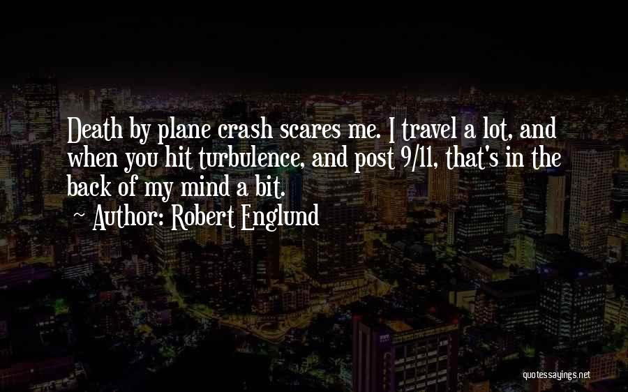 Death Scares Me Quotes By Robert Englund