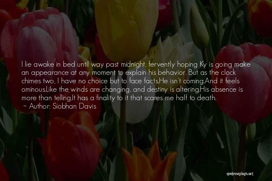Death Scares Me Quotes By Siobhan Davis