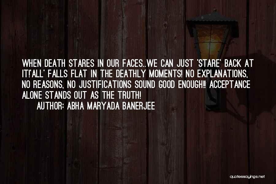 Death Stare Quotes By Abha Maryada Banerjee