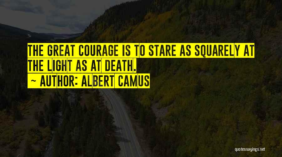 Death Stare Quotes By Albert Camus