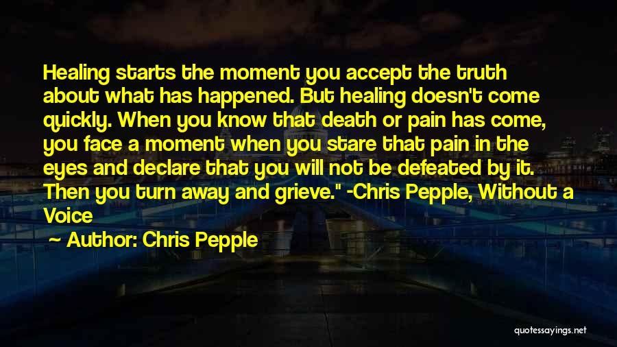 Death Stare Quotes By Chris Pepple