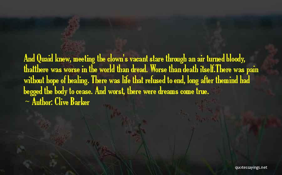 Death Stare Quotes By Clive Barker