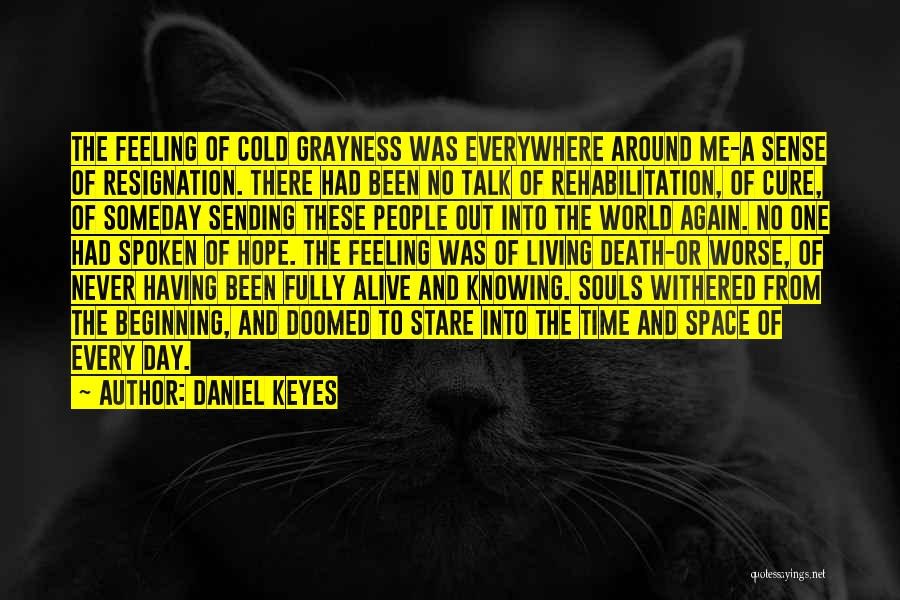 Death Stare Quotes By Daniel Keyes