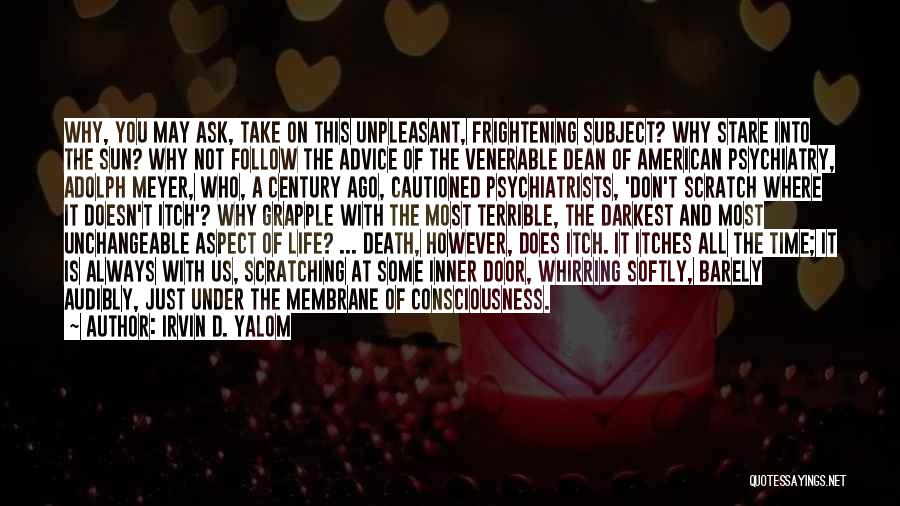 Death Stare Quotes By Irvin D. Yalom