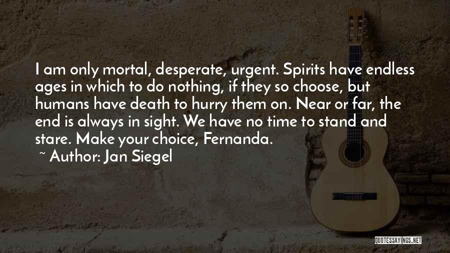 Death Stare Quotes By Jan Siegel