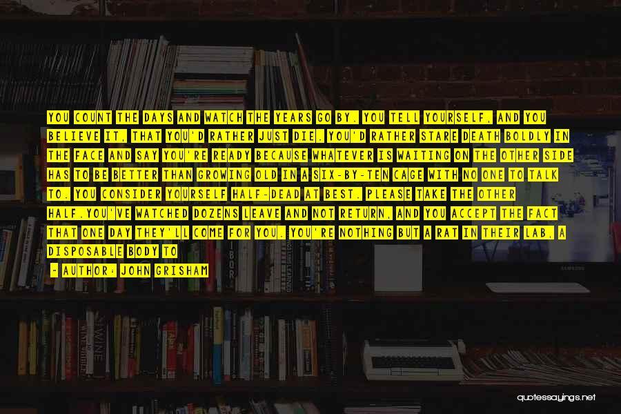 Death Stare Quotes By John Grisham