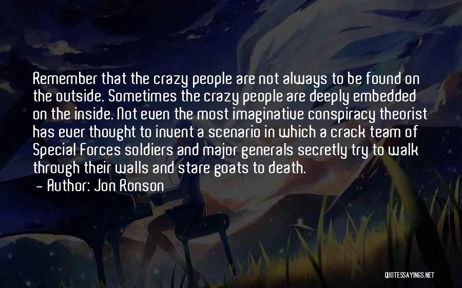 Death Stare Quotes By Jon Ronson
