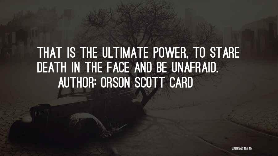 Death Stare Quotes By Orson Scott Card