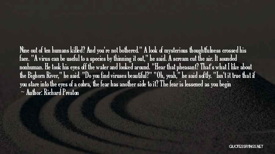 Death Stare Quotes By Richard Preston
