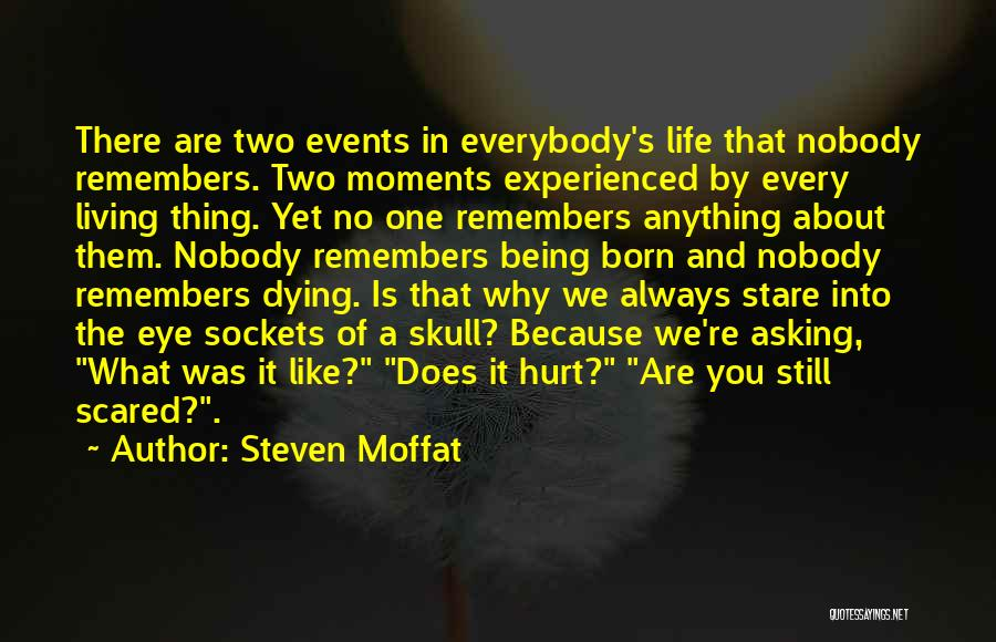 Death Stare Quotes By Steven Moffat