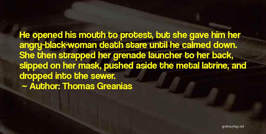 Death Stare Quotes By Thomas Greanias