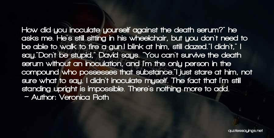 Death Stare Quotes By Veronica Roth