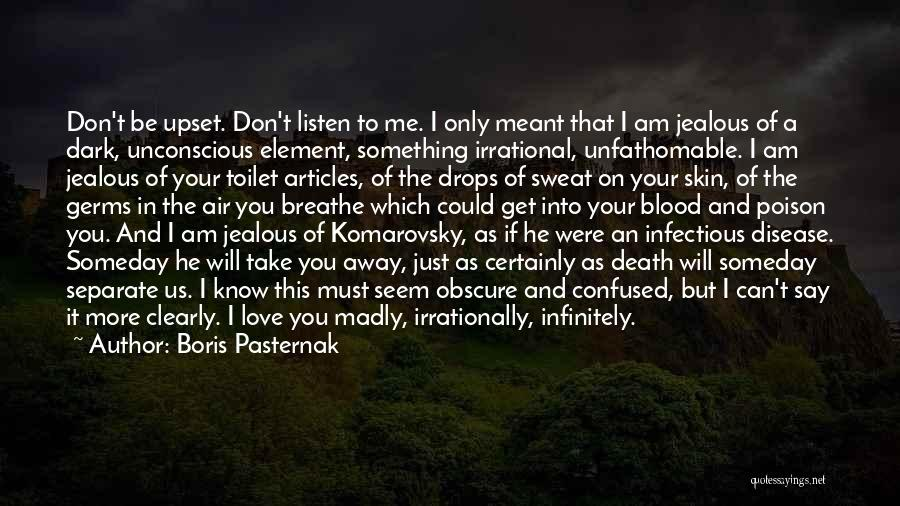 Death Take Me Away Quotes By Boris Pasternak